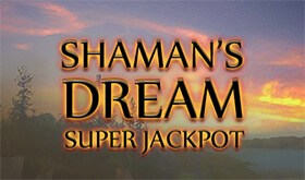 Shaman Dream Super Jackpot